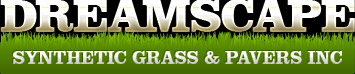 Dreamscape Synthetic Grass & Pavers, Inc
